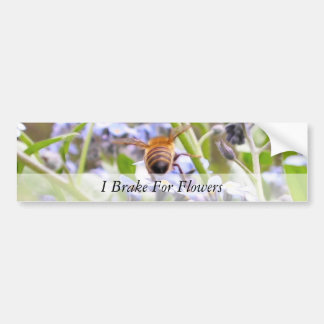I Brake For Flowers Car Bumper Sticker