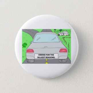 I Brake For...Funny Cartoon Gifts & Collectibles Button