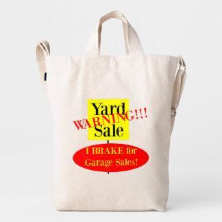 I Brake for Garage Sale Duck Tote Duck Bag
