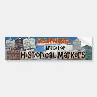 """I Brake for Historical Markers"" bumper sticker"