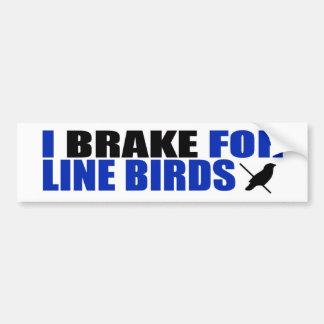 I Brake for Line Birds Car Bumper Sticker