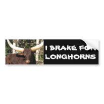 I BRAKE FOR LONGHORNS BUMPER STICKER