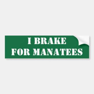 I brake for manatees bumper sticker