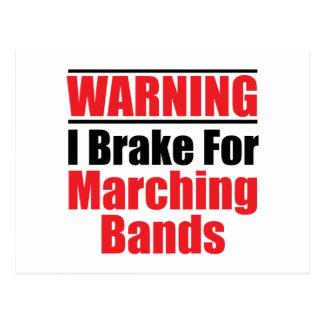 I Brake For Marching Bands Funny Postcards
