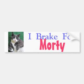 I Brake For MORTY 1 Bumper Sticker