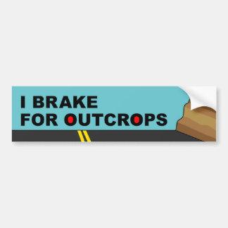 I Brake For Outcrops Bumper Sticker