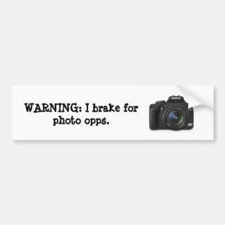 I brake for photo opps. car bumper sticker