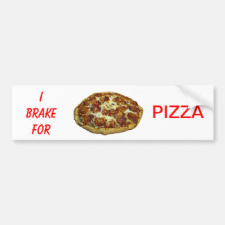 I Brake For Pizza Bumper Sticker