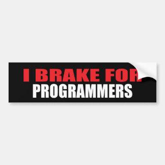 I Brake For Programmers Bumper Sticker
