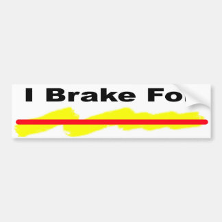 I brake for redlines bumper sticker