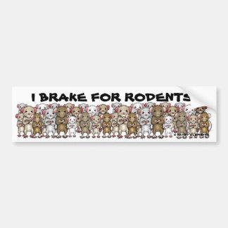 I Brake For Rodents bumper sticker