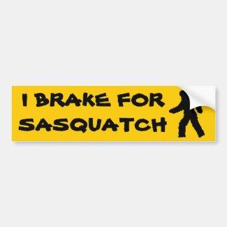 I BRAKE for Sasquatch Bigfoot Bumper Sticker