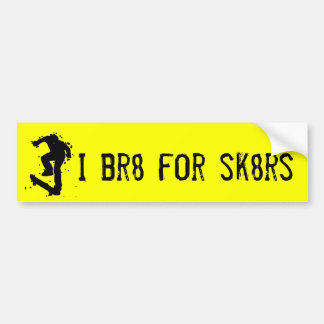 I brake for skaters bumper sticker