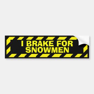 I brake for snowmen yellow caution sticker