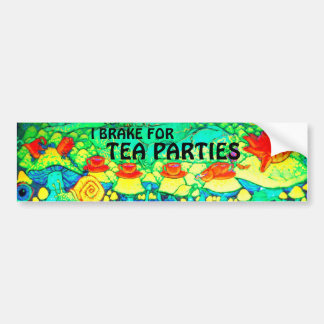 """I Brake for Tea Parties"" Bumper Sticker"