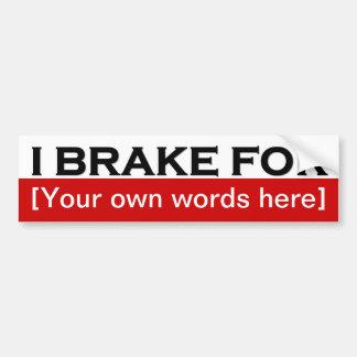 i-brake-for-template-01 etiqueta de parachoque