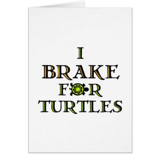 I Brake For Turtles 1 Card