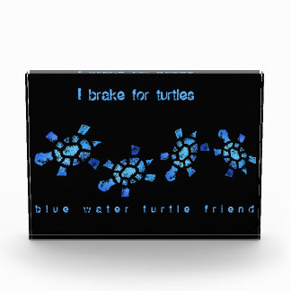 I brake for Turtles Acrylic Award