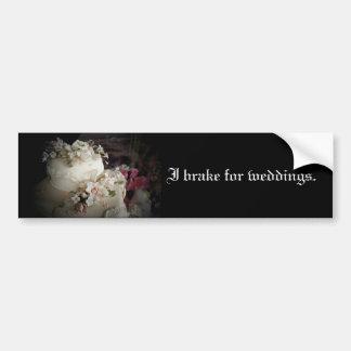 I Brake for Weddings Bumper Sticker