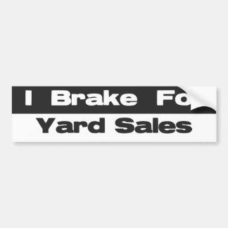 I Brake For Yard Sales Bumper Sticker Car Bumper Sticker