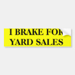I BRAKE FOR YARD SALES BUMPER STICKERS