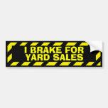 I brake for yard sales yellow caution sticker car bumper sticker