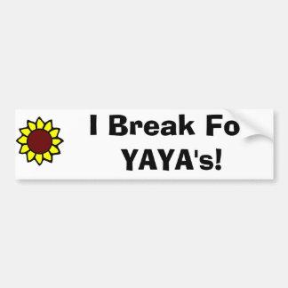 I Brake for YaYa's! Car Bumper Sticker