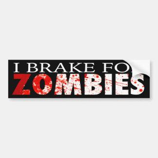 """I BRAKE FOR ZOMBIES"" BUMPER STICKER"