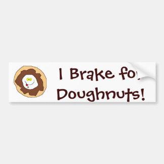 I Brake forDoughnuts! Car Bumper Sticker