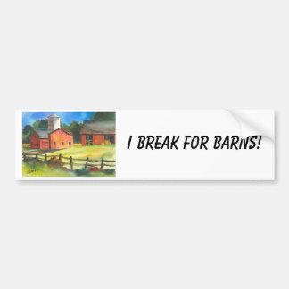 I Break for Barns Bumper Sticker