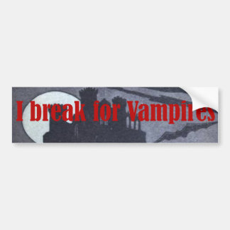I break for Vampires Castle Bumper Sticker