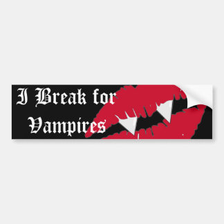 I break for Vampires Red Lips Bumper Bumper Sticker
