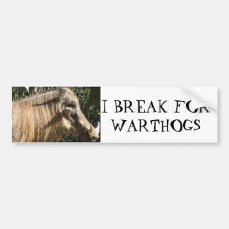 I BREAK FOR WARTHOGS CAR BUMPER STICKER