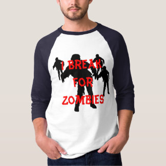 I Break for Zombies Black Silhouettes T-Shirt