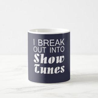 I Break Into Show Tunes Coffee Mug