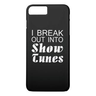 I Break Into Show Tunes iPhone 7 Plus Case