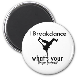 I Breakdance cuál es su superpoder Iman