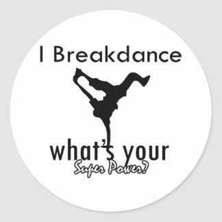 I Breakdance cuál es su superpoder Pegatina Redonda