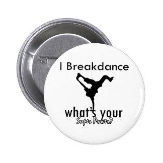 I Breakdance cuál es su superpoder Pin