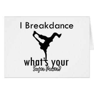 I Breakdance cuál es su superpoder Tarjeta