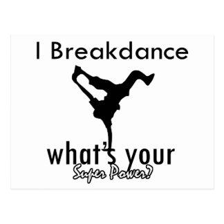 I Breakdance cuál es su superpoder Postales