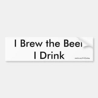 I Brew the Beer I Drink Bumper Sticker White Car Bumper Sticker