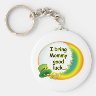 I Bring Mommy Good Luck Key Chains