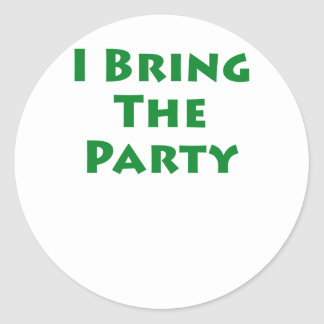 I Bring The Party Round Sticker