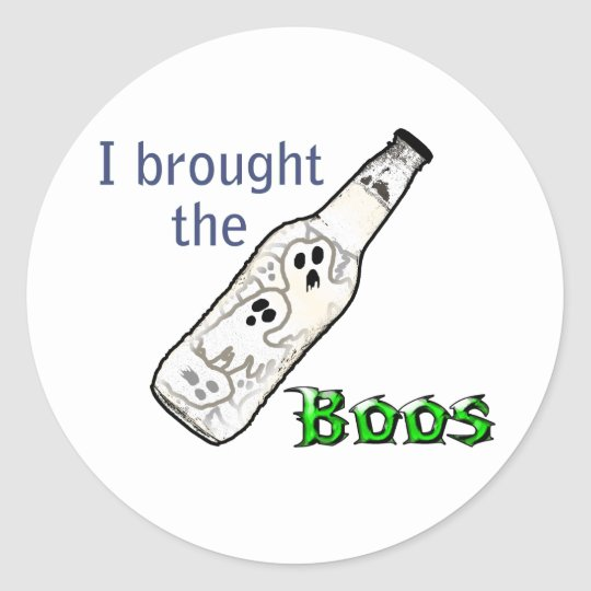 I Brought the Boos Classic Round Sticker