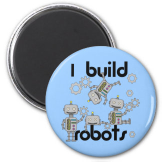 I Build Robots 2 Inch Round Magnet