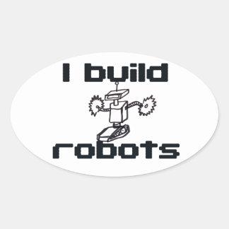 I build robots oval sticker