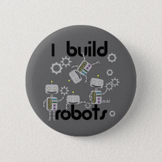 I Build Robots Pinback Button