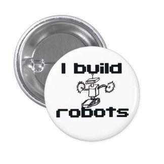 I build robots pinback buttons