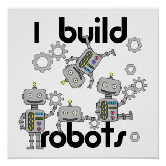 I Build Robots Poster
